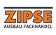 ZIPSE AUSBAU-FACHMÄRKTE