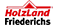weitere Informationen zu HolzLand Friederichs