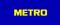 weitere Informationen zu Metro